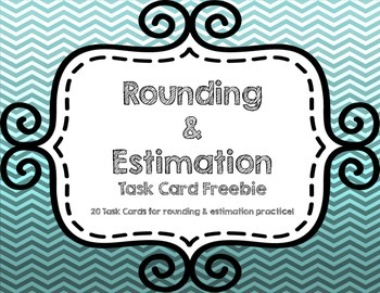 FREE Estimation and Rounding Task Card Set of 20 Task Cards