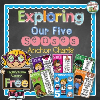 FREE Exploring Our Five Senses Anchor Charts - English/Aussie Version