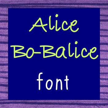 FREE FONT - Alice Bo Balice - personal classroom use