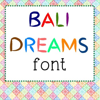 FREE FONT - Bali Dreams - personal classroom use