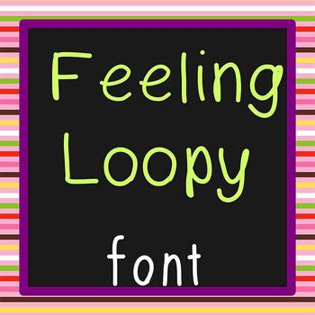 FREE FONT - Feeling Loopy - personal classroom use