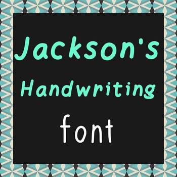 FREE FONT - Jackson - personal classroom use