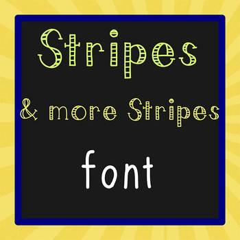 FREE FONT - Stripes - personal classroom use