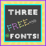 FREE FONT Three Pack - Chalkboard, Handwritten - personal, classroom use