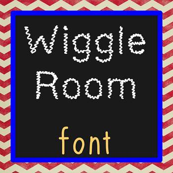 FREE FONT - Wiggle Room - personal classroom use