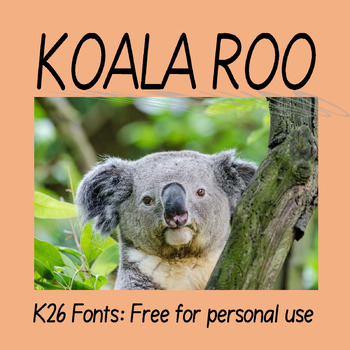 FREE FONTS:  KB3 Koala Roo (Personal Use: K26 Series)