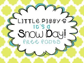 FREE FONTS - Little Piggy's It's a Snow Day!