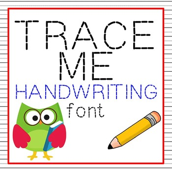 FREE FONTS - Trace Me Handwriting (2 pk) - personal classroom use