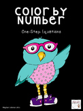 Color by Number :  Solving One Step Equations