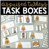 Turkey Disguise Task Boxes | Task Boxes for Special Education
