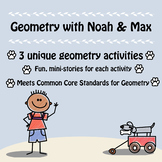 Geometry with Noah & Max - Common Core Aligned