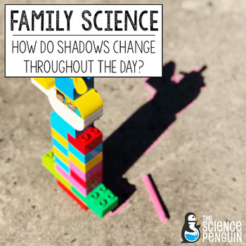 FREE Family Science Distance Learning: Shadow Investigation