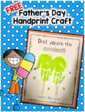 FREE Father's Day Popsicle Handprint Craft