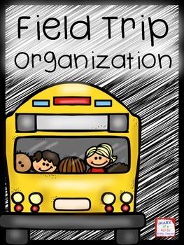 Field Trip Organization Binder and Forms