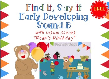 "FREE Find it, Say it Early Developing Sound ""B"" with visual scene"