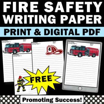 FREE Fire Safety Writing Paper, Fire Safety Week Writing Activities, Safety Week