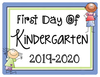 FREE First Day of Kindergarten 2019-2020 Sign