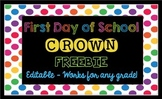FREE First Day of School Crown {Editable} Works for Any Grade Level!