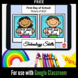 FREE! First Day of School Picture Tech Skills Google Class