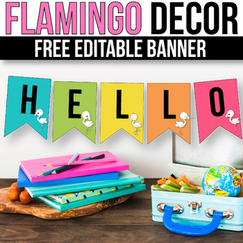 FREE Flamingo Banner for the Classroom - Flamingo Classroom Decor
