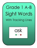 FREE Flashcards: Grade 1 Sight Words (A-B) with Tracking Lines