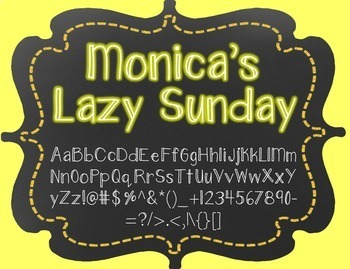 Monica's Lazy Sunday {Font for Personal and Commercial Use}