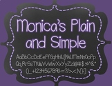 Monica's Plain and Simple {Font for Personal and Commercial Use}