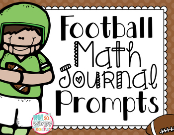 FREE Football Math Journal Prompts