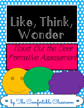 FREE Formative Assessment Like Think Wonder