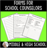 Forms for School Counselors (editable so you can customize!)
