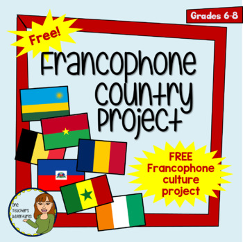 FREE - Francophone Country Project (Completely Editable)