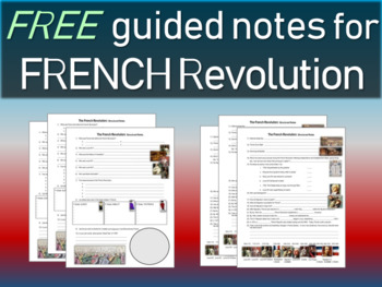 FREE! French Revolution Guided Notes/Structured Notes/Grap