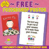 FREE ENEMY PIE Friendship Poster to use with the Picture B