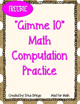 FREE! Gimme 10 Math Computation Practice Game, Center, Activity Sheets Grade 3-5