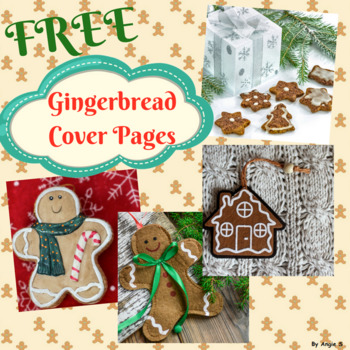 FREE Gingerbread Cover Pages