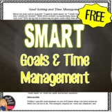 FREE SMART Goal Setting and Time Management for Secondary Students