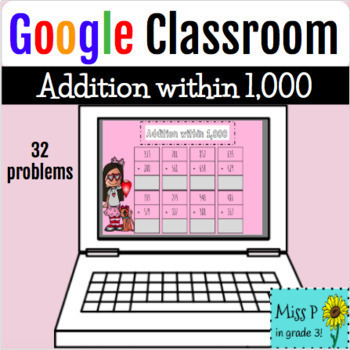 FREE! Google Classroom: Addition and Subtraction within 1,000