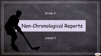 FREE Grade 2: Non-Chronological Reports (Lesson 1 of 10)