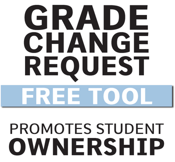 FREE Grade Change Request Slips to Promote Student Ownership and Improvement!