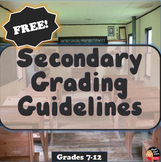 FREE Grading Guidelines for the Secondary Teacher