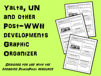 FREE Graphic Organizer for Yalta, UN and other Post-WWII developments