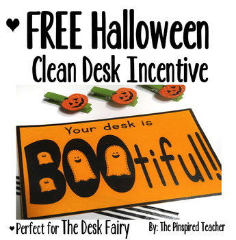 FREE Halloween Clean Desk Classroom Incentive (Perfect for The Desk Fairy)
