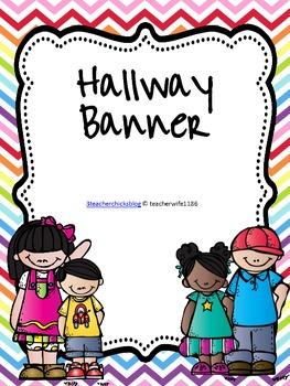 FREE Hallway Banner