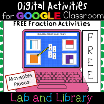 FREE Halves and Fourths: Digital Fraction Activities for Google Classroom
