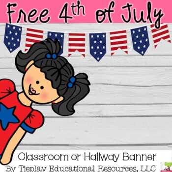 FREE Happy 4th of July Classroom Banner Decor