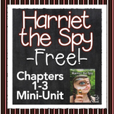 Harriet the Spy {FREE} Sampler Unit for Chapters 1-3