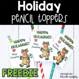 FREE Holiday Pencil Toppers for Student Gifts
