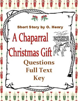 A Chaparral Christmas Gift by O. Henry Holiday Short Story Packet FREE