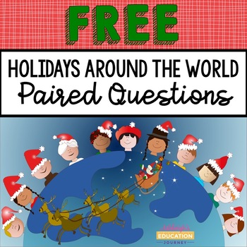 FREE Holidays Around the World Questions for Paired Passages
