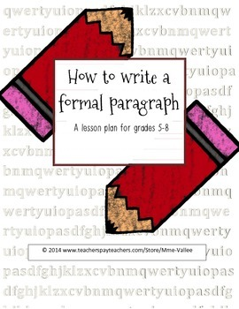 Writing a Formal Paragraph